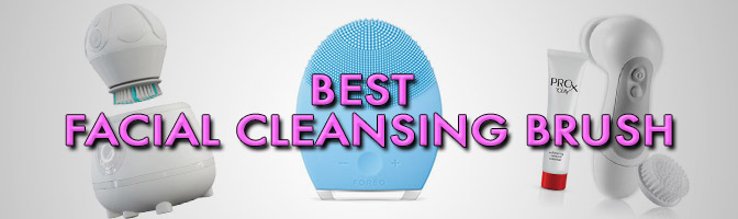 Best Facial Cleansing Brush Reviews 2016